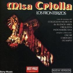 Los Fronterizos - Misa Criolla