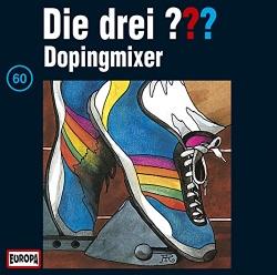 Die Drei ??? - 060/Dopingmixer