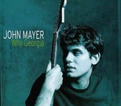 John Mayer - Why Georgia