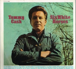 Tommy Cash - Six White Horses