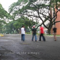 Ciudad - It's Like a Magic