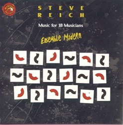 Ensemble Modern / Steve Reich - Music for 18 Musicians: Ensemble Modern