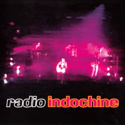 Indochine - Radio Indochine: Live