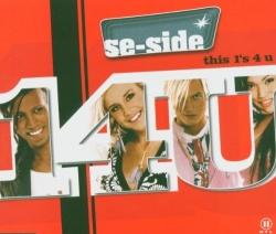 Se-Side - This 1's 4 U