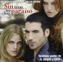 Original Television Soundtrack - Sin Tetas No Hay Paraíso