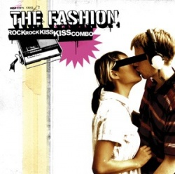 The Fashion - Rock Rock Kiss Kiss Combo