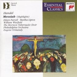 Mormon Tabernacle Choir / Eugene Ormandy - Handel: Messiah, HWV 56 (Highlights)