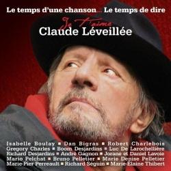 Claude Lévéillée - Le  Temps d'Une Chanson le Temps de Dire Je T'Aime