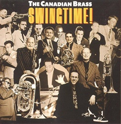 Canadian Brass - Swingtime!