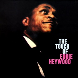 The Touch of Eddie Heywood