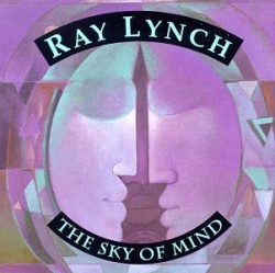 Ray Lynch - The Sky of Mind