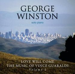 Love Will Come: The Music of Vince Guaraldi, Vol. 2
