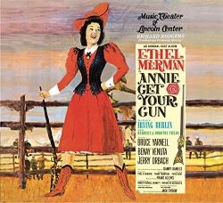 Annie Get Your Gun [Original Cast Album]