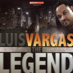 Luis Vargas - The Legend