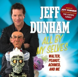 Jeff Dunham - All by My Selves: Walter, Peanut, Achmed, and Me