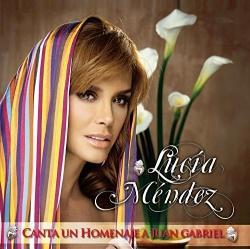 Lucia Mendez - Canta Un Homenaje A Juan Gabriel