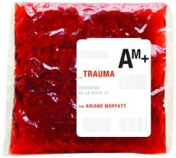 Trauma: Chansons De la Série TV