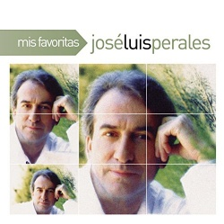 José Luis Perales - Mis Favoritas
