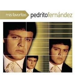 Pedrito Fernandez - Mis Favoritas