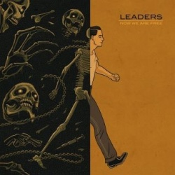 Leaders - Now We Are Free