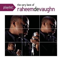 Playlist: The Very Best of Raheem DeVaugn