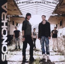 Sonohra - La Storia Parte Da Qui