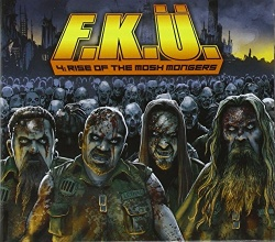 F.K.Ü. - The Rise of the Mosh Mongers