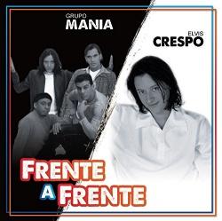 Frente a Frente - Elvis Crespo / Grupo Manía