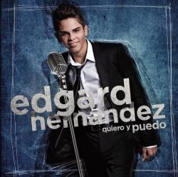 Edgard Hernandez - Quiero y Puedo