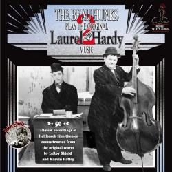 The Beau Hunks - Play the Original Laurel & Hardy Music, Vol. 2