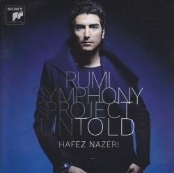 Hafez Nazeri - Rumi Symphony Project: Untold
