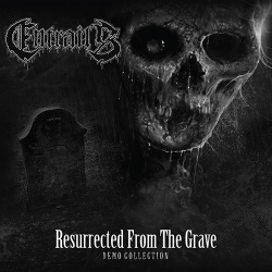 Resurrected from the Grave: Demo Collection