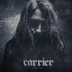 Carrier - Lowlife