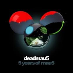 Deadmau5 - 5 Years of Mau5