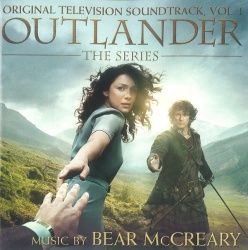 Bear McCreary - Outlander, The Series: Original Television Soundtrack, Vol. 1