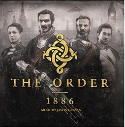 Jason Graves - The Order: 1886 [Original Video Game Soundtrack]
