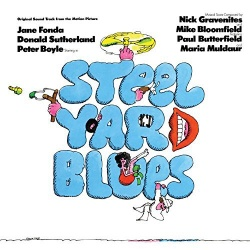 Nick Gravenites / Mike Bloomfield - Steelyard Blues [Original Soundtrack]