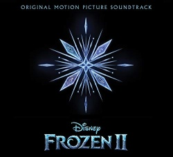 Frozen II [Original Motion Picture Soundtrack]