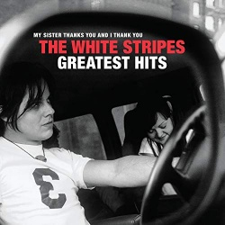The White Stripes Greatest Hits