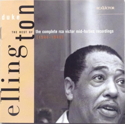 The Best of the Complete Duke Ellington RCA Victor Recordings, 1944-1946