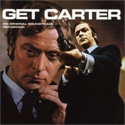 Get Carter [1971 British Score]