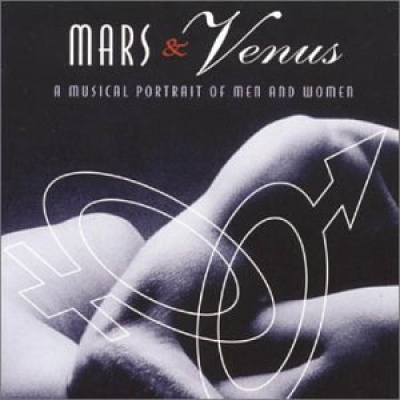 Mars & Venus: A Musical Portrait of Men & Women