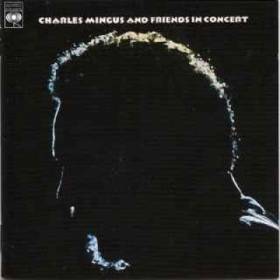 Charles Mingus and Friends in Concert