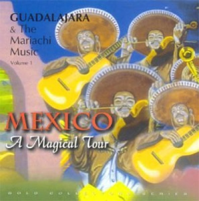 Guadalajara & Mariachi Music, Vol. 1