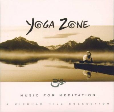 Yoga Zone: Music for Meditation