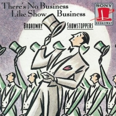 Broadway Showstoppers: There's No Business Like Show Business