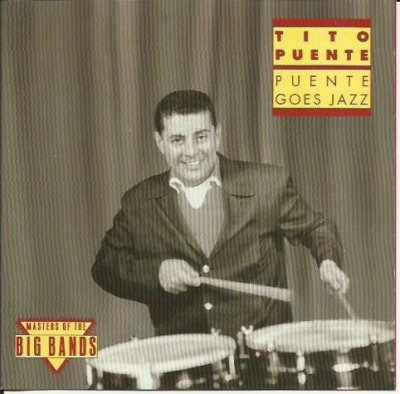 Puente Goes Jazz