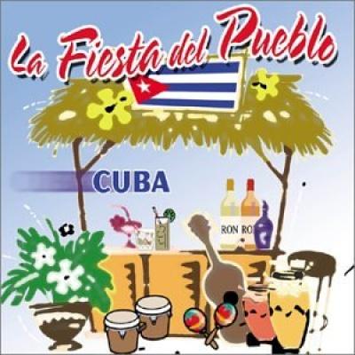La Fiesta del Pueblo: Cuba