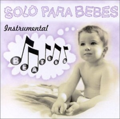 Solo Para Bebes: Beatles Instrumental