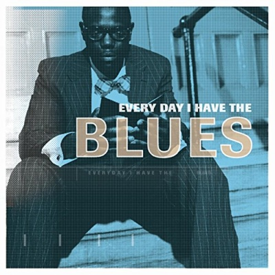 Every Day I Have the Blues [RCA]